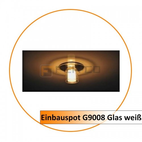 Einbauspot G9008 Glas weiß (Rest bestand)